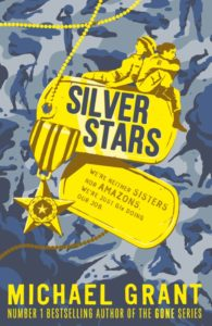 Siver Stars books cover by Michael Grant isbn 9781405273855